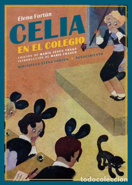 CELIA EN EL COLEGIO, ELENA FORTÚN (Libros Nuevos - Literatura Infantil y Juvenil - Literatura Infantil)