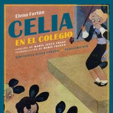 Libros: CELIA EN EL COLEGIO, ELENA FORTÚN. Lote 221498823