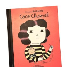 Libros: PEQUEÑA & GRANDE COCO CHANEL - ANA ALBERO, ISABEL SANCHEZ VEGARA - AND Y. Lote 222166365