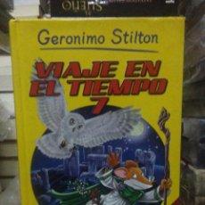 Libros: GERONIMO STILTON.VIAJE EN EL TIEMPO 7.DESTINO. Lote 222284230
