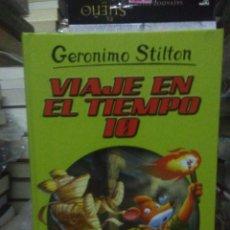 Libros: GERONIMO STILTON.VIAJE EN EL TIEMPO 10.DESTINO. Lote 222285132