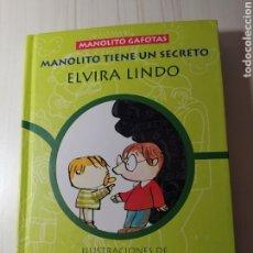 Libros: MANOLITO TIENE UN SECRETO - ELVIRA LINDO. Lote 226347218