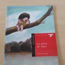 Libros: LA SELVA DE SARA. EMILIO URBERUAGA. NUEVO. Lote 226454506