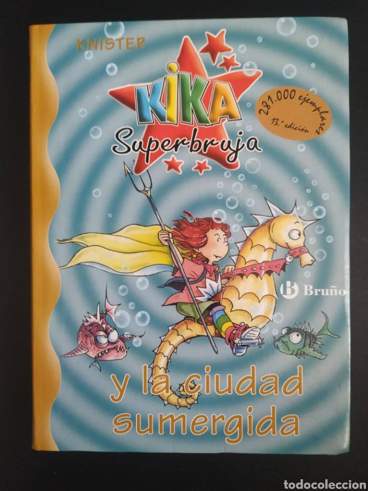 KIKA SUPERBRUJA Y LA CIUDAD SUMERGIDA (Libros Nuevos - Literatura Infantil y Juvenil - Literatura Infantil)
