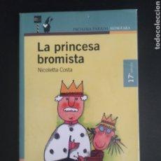Libros: LA PRINCESA BROMISTA. Lote 227084105