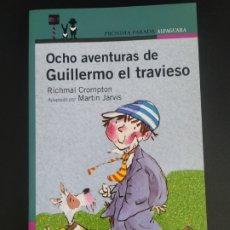 Libros: OCHO AVENTURAS DE GUILLERMO EL TRAVIESO. Lote 227093720