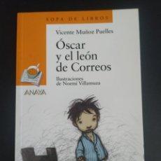 Libros: ÓSCAR Y EL LEÓN DE CORREOS. Lote 227097045