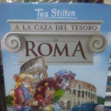 Livros: TEA STILTON.A LA CAZA DEL TESORO EN ROMA.DESTINO. Lote 228809903