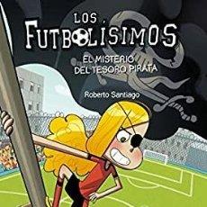 Livros: LOS FUTBOLISIMOS.EL MISTERIO DEL TESORO PIRATA.SM. Lote 228834155