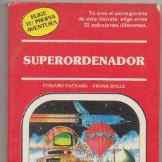 Libri: LBRO ELIGE TU PROPIA AVENTURA SUPERORDENADOR NUEVO. Lote 230438815