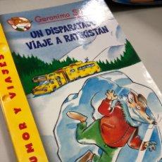 Livres: GERONIMO STILTON UN DISPARATADO VIAJE A RATIKISTAN HUMOR DESTINO. Lote 231282305