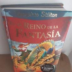 Libros: GERONIMO STILTON, EL REINO DE FANTASIA. Lote 231678825