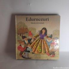 Libros: EDURNEZURI - IPUIN DISTIRATSUAK - LIBRO EUSKERA. Lote 234288165