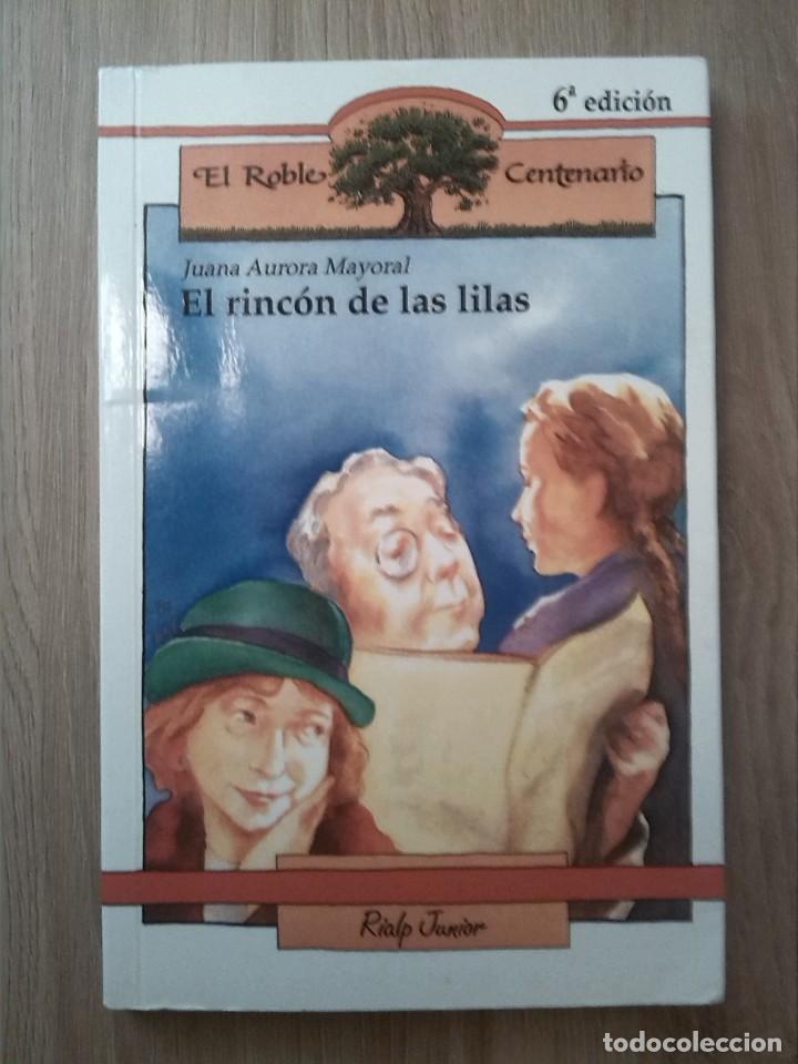 EL RINCÓN DE LAS LILAS. JUANA AURORA MAYORAL. RIALPJUNIOR. 2008. (Libros Nuevos - Literatura Infantil y Juvenil - Literatura Infantil)