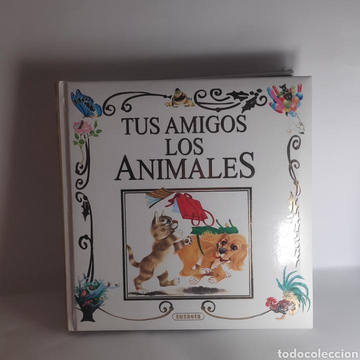 TUS AMIGOS LOS ANIMALES. SUSAETA (Libros Nuevos - Literatura Infantil y Juvenil - Literatura Infantil)