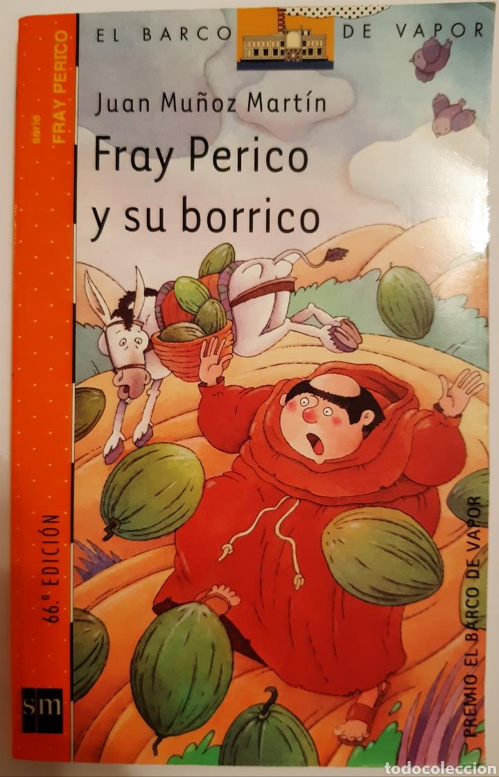 FRAY PERICO Y SU BORRICO, EL BARCO DE VAPOR, 66 EDICIÓN. (Libros Nuevos - Literatura Infantil y Juvenil - Literatura Infantil)