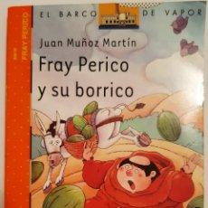 Livres: FRAY PERICO Y SU BORRICO, EL BARCO DE VAPOR, 66 EDICIÓN.. Lote 235566380