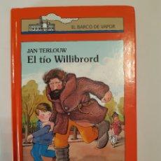 Libros: EL TÍO WILLIBROAD,EL BARCO DE VAPOR, CÍRCULO DE LECTORES.. Lote 235570140