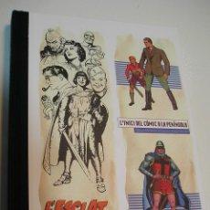 Livres: L'ESCLAT DELS CLÀSSICS, CÒMICS I TEBEOS (1900-1950) BILINGUE VALENCIANO Y CASTELLANO NUEVO IMPECABLE. Lote 238113650