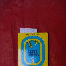Libros: HENRI PARISOT.LEWIS CARROLL.CON POEMAS E IL.INEDITAS. Lote 240156785