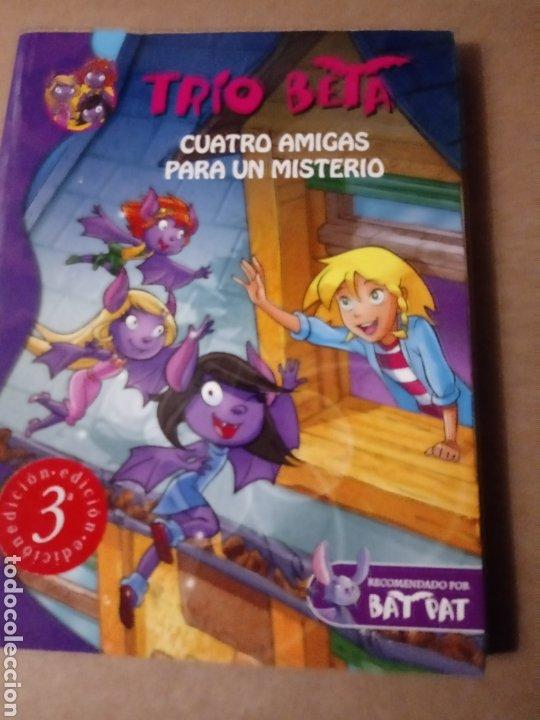 CUATRO AMIGAS PARA UN MISTERIO.TRIO BETA.ED.MONTENA. (Libros Nuevos - Literatura Infantil y Juvenil - Literatura Infantil)