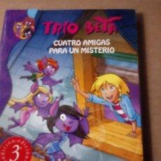 Libros: CUATRO AMIGAS PARA UN MISTERIO.TRIO BETA.ED.MONTENA.. Lote 240227090