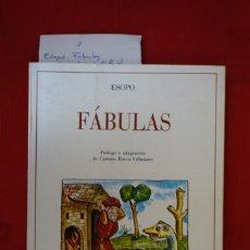 Libros: ESOPO.FABULAS.PROLOGO Y ADAPTACION DE CARMEN BRAVO-VILLASANTE.LOS JOVENES BIBLIOFILOS. Lote 240650150