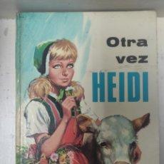 Libros: OTRA VEZ HEIDI. Lote 240991095