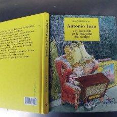 Libros: ANTONIO JUAN Y EL INVISIBLE, EN LA MAQUINA DEL TIEMPO - KLAUS-PETER WOLF- ILUSTRADO. Lote 241286845