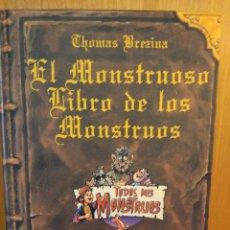 Libros: EL MONSTRUOSO LIBRO DE LOS MONSTRUOS. THOMAS BREZINA. SM. Lote 242151130
