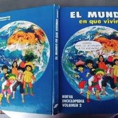 Libros: EL MUNDO EN QUE VIVIMOS NUEVA ENCICLOPEDIA VOLUMEN 2 SUSAETA ,126 PAGINAS,AÑO 1985. Lote 242377475