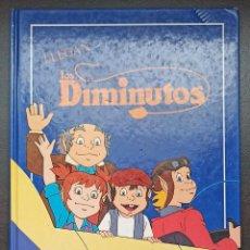 Libros: LLEGAN LOS DIMINUTOS, LORENTZ CARLSON - TAPA DURA - 1984 - BUEN ESTADO - INFANTIL. Lote 247219345