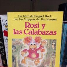 Libros: LIBRO ANTIGUO ILUSTRADO FRAGGLE FRAGUEL ROCK ROSI Y LAS CALABAZAS TELEÑECOS JIM HENSON KELLY OECHSLI. Lote 248981025