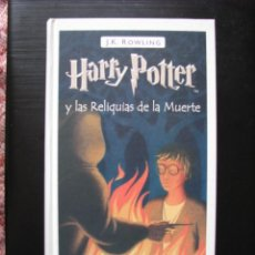 Libros: HARRY POTTER Y LAS RELIQUIAS DE LA MUERTE, J. K. ROWLING, 7º LIBRO, 1ª ED. ESP. SALAMANDRA FEB. 2008. Lote 249251565