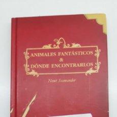 Livros: ANIMALES FANTÁSTICOS Y DÓNDE ENCONTRARLOS, K.J. ROWLING, SALAMANDRA, 2001 (PRIMERA EDICIÓN). Lote 251921990