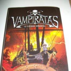 Libros: VAMPIRATAS LA GUERRA INMORTAL JUSTIN SOMPER. Lote 253872490