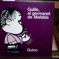 Libros: QUINO.GUILLE EL GERMANET DE MAFALDA.. Lote 254193615