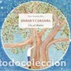 Libros: ÁMBAR Y CARAMBA. Lote 254375530
