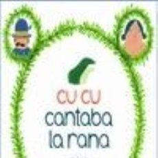 Libros: CU CU CANTABA LA RANA. Lote 254884625