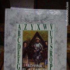Libros: STAHL P.J.. ADIVINA EL ALFABETO.IL. POR THEOFILE SCHULER.TR. DE A.G. ORTEGA.. Lote 257614905