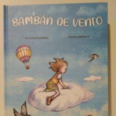 Libros: BAMBÁN DE VENTO. HORTENSIA BAUTISTA. AURORA QUINTERO. CUENTO GALLEGO. CÓMIC LINGUA GALEGA. Lote 260077380