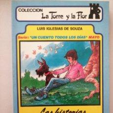 Libros: LAS HISTORIAS DEL PERRO PEREGIL. LA TORRE Y LA FLOR. Lote 262050170