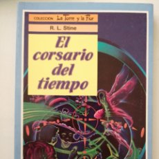 Libros: EL CORSARIO DEL TIEMPO. LA TORRE Y LA FLOR. Lote 262050540