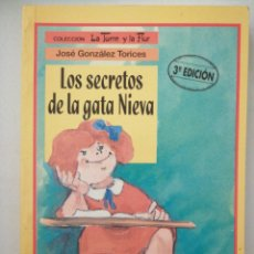 Libros: LOS SECRETOS DE LA GATA NIEVA. LA TORRE Y LA FLOR. Lote 262051290