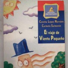 Libros: EL VIAJE DE VIENTO PEQUEÑO. MONTAÑA ENCANTADA. Lote 262053295