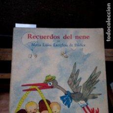 Libros: LANGLOIS DE IBAÑEZ MARIA LUISA. RECUERDOS DEL NENE. 3ª EDICION.. Lote 263283735