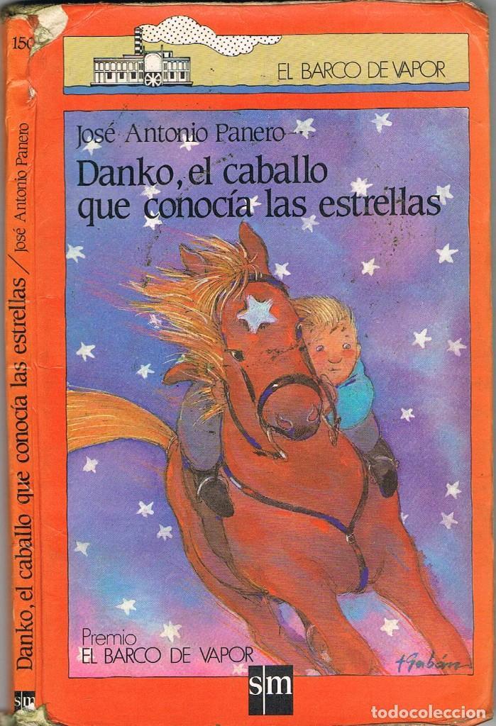 DANKO EL CABALLO QUE CONOCIA LAS ESTRELLAS- JOSE ANTONIO PANERO (Libros Nuevos - Literatura Infantil y Juvenil - Literatura Infantil)