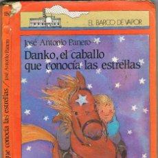 Libros: DANKO EL CABALLO QUE CONOCIA LAS ESTRELLAS- JOSE ANTONIO PANERO. Lote 266316898