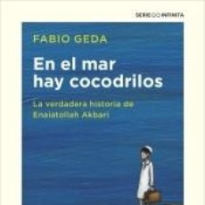 Libros: EN EL MAR HAY COCODRILOS. Lote 266652473