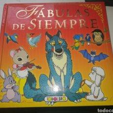 Libros: FABULAS DE SIEMPRE. Lote 266829754
